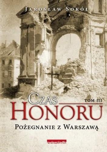 Jarosław Sokół - Czas honoru. Pożegnanie z Warszawą eBook PL