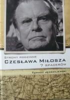 Strony rodzinne Czesława Miłosza. 7 spacerów