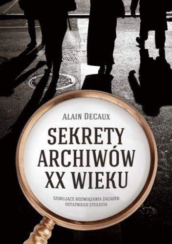 Okładka książki Sekrety archiwów XX wieku