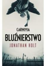 Okładka książki Carnivia. Bluźnierstwo