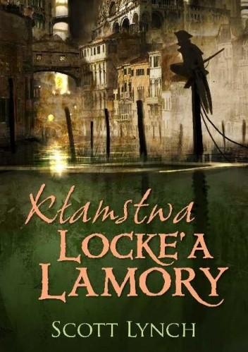 Okładka książki Kłamstwa Locke'a Lamory