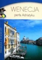 Wenecja perła Adriatyku