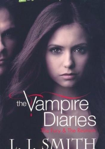 Okładka książki The Vampire Diaries. The Fury & The Reunion