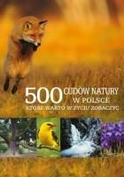 500 cudów natury w Polsce, które warto w życiu zobaczyć