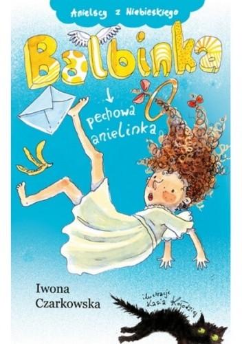 Okładka książki Balbinka, pechowa anielinka
