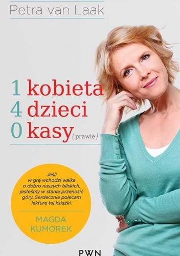 Okładka książki 1 kobieta, 4 dzieci, 0 kasy (prawie)