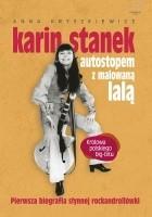 Karin Stanek. Autostopem z malowaną lalą