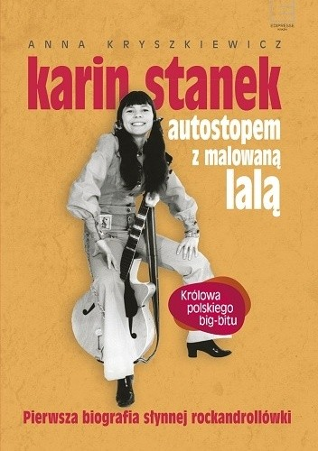 Okładka książki Karin Stanek. Autostopem z malowaną lalą