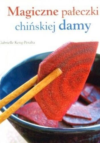Okładka książki Magiczne pałeczki chińskiej damy