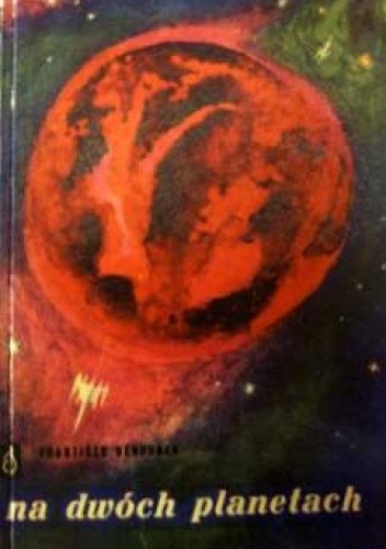 Okładka książki Na dwóch planetach