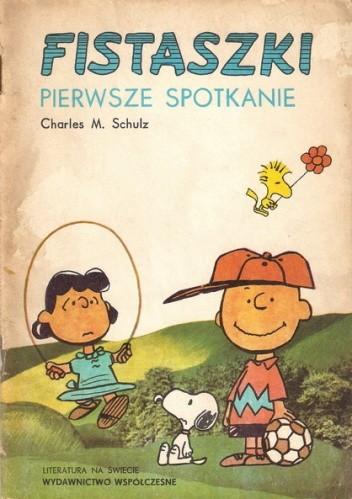 Okładka książki Fistaszki - Pierwsze Spotkanie