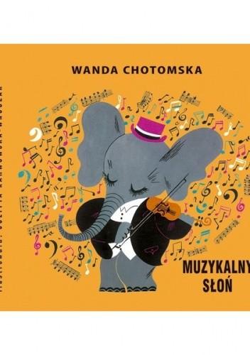 Okładka książki Muzykalny słoń