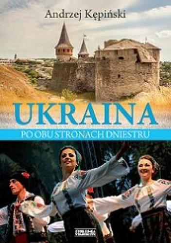 Okładka książki Ukraina. Po obu stronach Dniestru