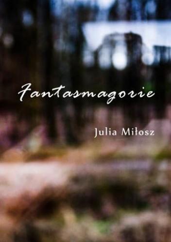 Okładka książki Fantasmagorie