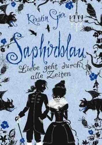 Okładka książki Saphirblau. Liebe geht durch alle Zeiten