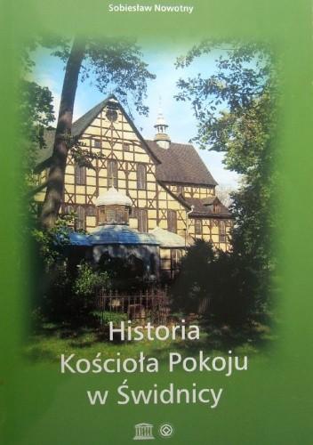 Okładka książki Historia Kościoła Pokoju w Świdnicy
