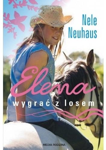 Okładka książki Elena. Wygrać z losem