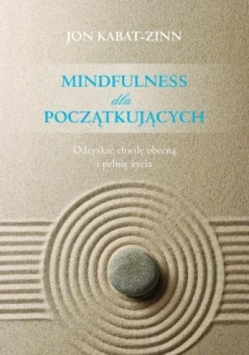 Okładka książki Mindfulness dla początkujących