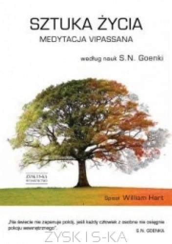 Okładka książki Sztuka życia medytacja Vipassana