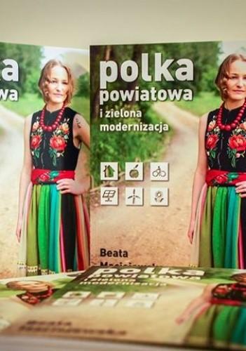 Okładka książki Polka powiatowa i zielona modernizacja