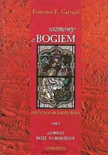 Okładka książki Rozmowy z Bogiem. Tom I: Adwent i Boże Narodzenie