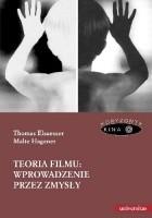 Teoria filmu: wprowadzenie przez zmysły