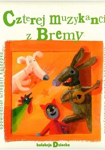Okładka książki Czterej muzykanci z Bremy