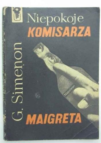Okładka książki Niepokoje komisarza Maigreta