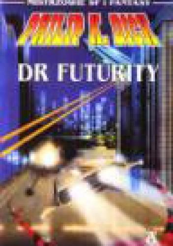 Okładka książki Dr Futurity