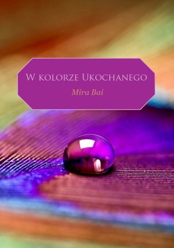 Okładka książki W kolorze Ukochanego - Mira Bai