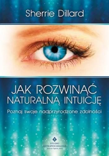 Okładka książki Jak rozwinąć naturalną intuicję