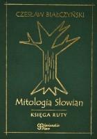 Mitologia Słowian - Księga Ruty