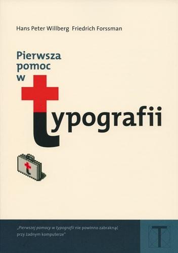Okładka książki Pierwsza pomoc w typografii. Poradnik używania pisma