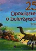 25 Opowiastek o zwierzętach. Tom 1