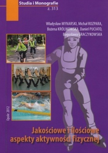Okładka książki Jakościowe i ilościowe aspekty aktywności fizycznej
