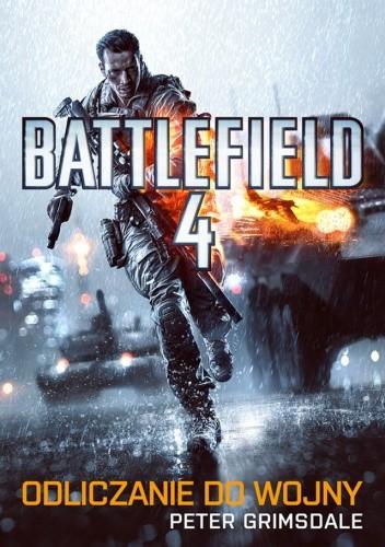 Okładka książki Battlefield 4. Odliczanie do wojny