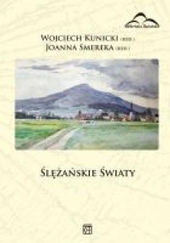 Okładka książki Ślężańskie światy
