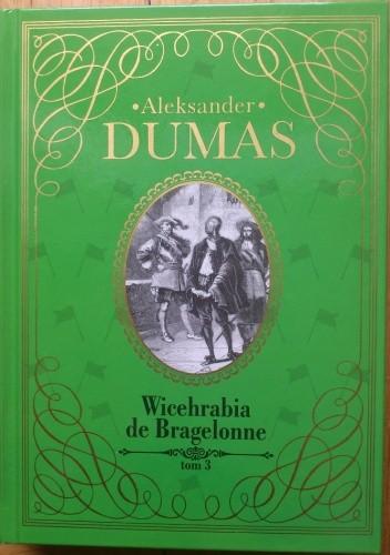 Okładka książki Wicehrabia de Bragelonne - tom 3