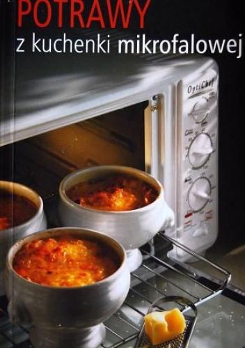 Okładka książki Potrawy z kuchenki mikrofalowej