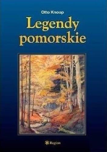 Okładka książki Legendy pomorskie