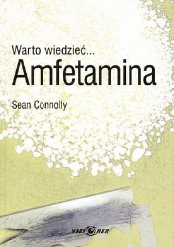 Okładka książki Warto wiedzieć... Amfetamina