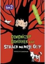 Demoniczny Damianek czyli strach ma moje oczy - Mariusz Niemycki