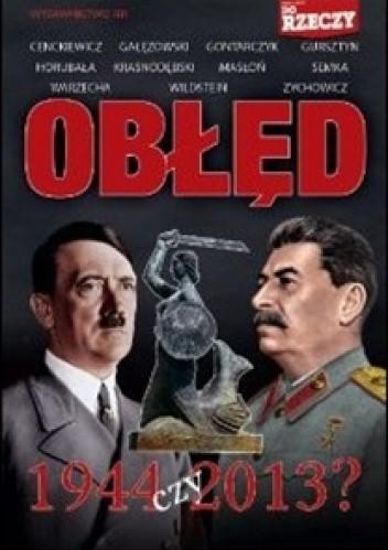 Okładka książki Obłęd 1944 czy 2013