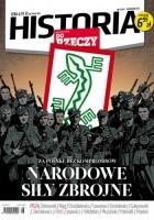 Historia Do Rzeczy 8/2013. Za Polskę Bez Kompromisów. NARODOWE SIŁY ZBROJNE.