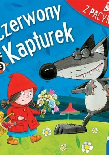 Okładka książki Bajki z pacynkami: Czerwony Kapturek