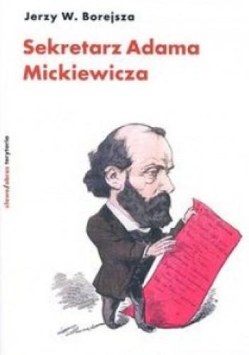 Okładka książki Sekretarz Adama Mickiewicza