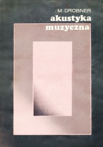 Okładka książki Akustyka muzyczna