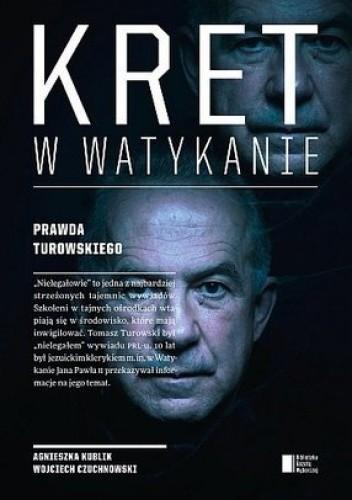 Okładka książki Kret w Watykanie. Prawda Turowskiego