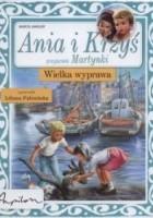 Ania i Krzyś. Wielka wyprawa