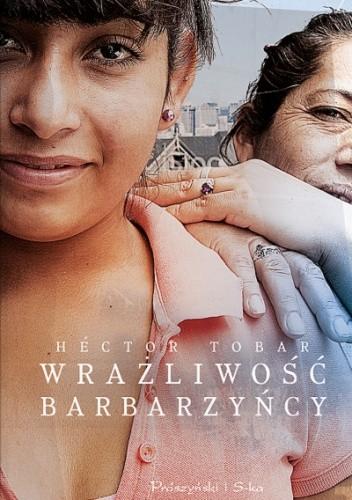 Okładka książki Wrażliwość barbarzyńcy